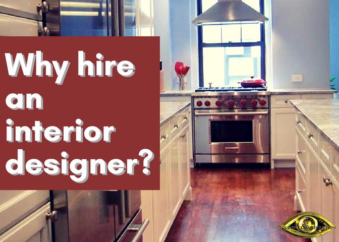 Why should i hire an interior designer golden i - Should i hire an interior decorator ...